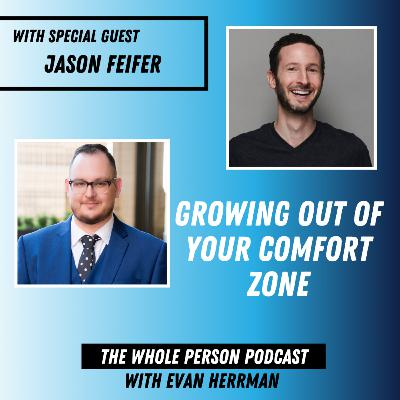 Growing Out of your Comfort Zone with Jason Feifer