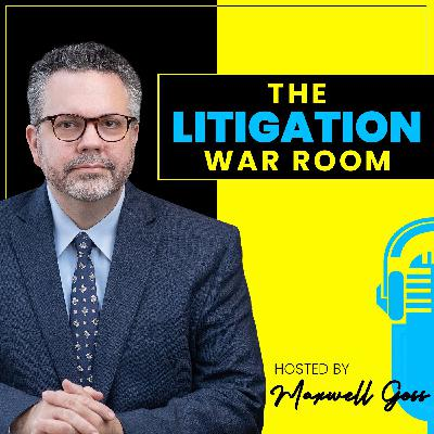 Maxwell Goss: Introducing The Litigation War Room