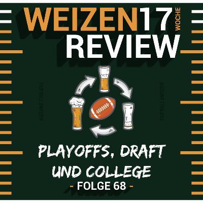 Playoffs, Draft und College   Weizenreview Woche 17   S2 E68   NFL Football