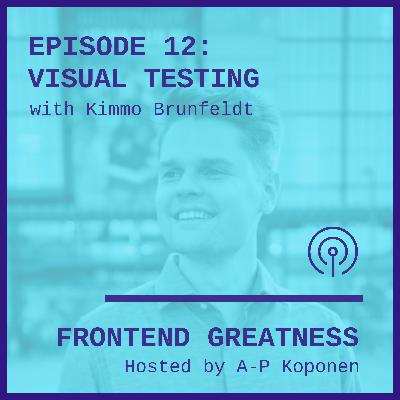 Automated Visual Testing With Kimmo Brunfeldt