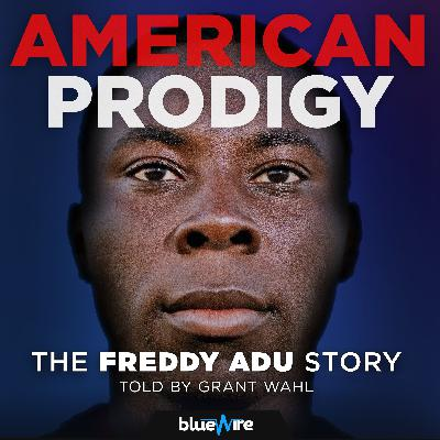 S1 Ep. 1: The Legend of Freddy Adu