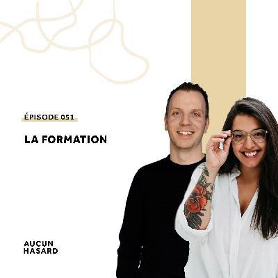 051 – La formation