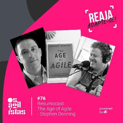 #76 Resumocast: The Age of Agile - Stephen Denning