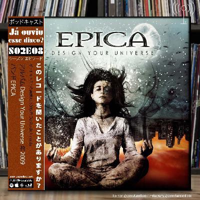 S02E08 Design Your Universe - Epica