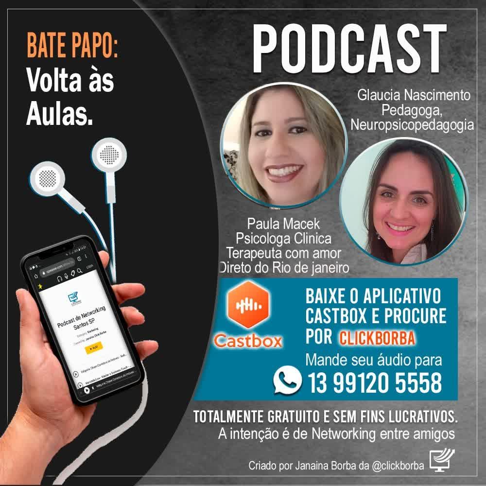 Volta a aulas - Gláucia Nascimento e Paula Macek  Psicologa Clínica