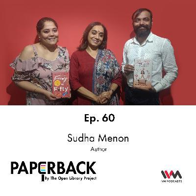 Ep. 60: Sudha Menon