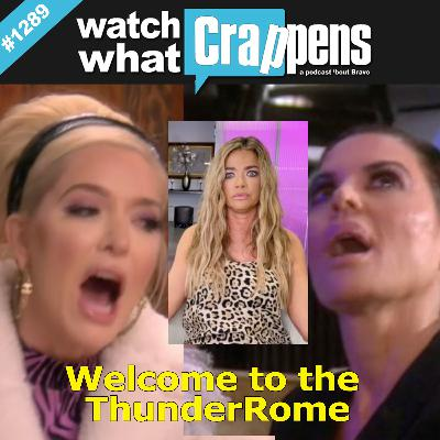 RHOBH: Welcome to the ThunderRome