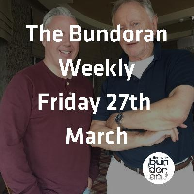 084 - The Bundoran Weekly - Friday 27th March 2020