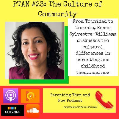 PTAN #23 - The Culture of Community Parenting