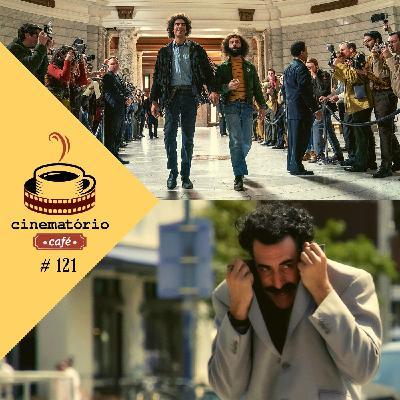 """cinematório café: """"Os 7 de Chicago"""" e """"Borat: Fita de Cinema Seguinte"""""""
