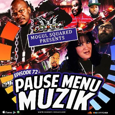 Geekset Episode 72: Pause Menu Muzik