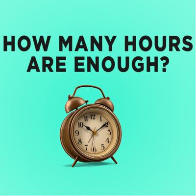 #71: How many hours are enough?