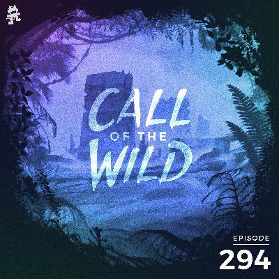 294 - Monstercat: Call of the Wild