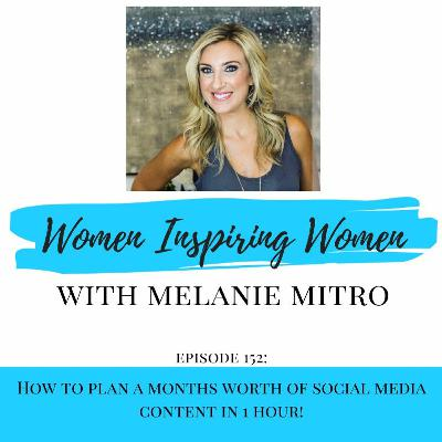 Episode 152: How To Plan A Months Worth Of Social Media Content in 1 Hour!