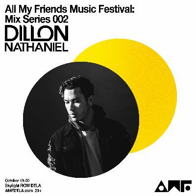 #AMFDTLA2019: MIX SERIES Ep. 002 ft. DILLON NATHANIEL