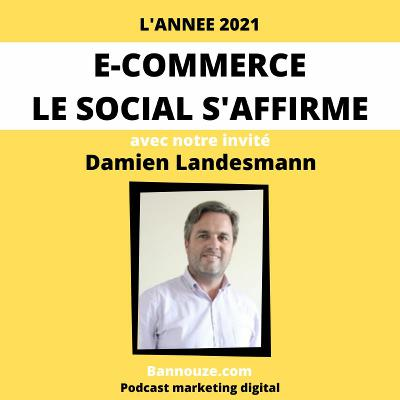 #55 : Social > Le social Media s'affirme en 2021