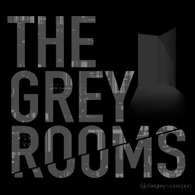 The Grey Rooms Podcast Trailer #2