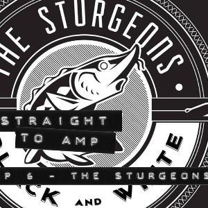 Episode 6 - The Sturgeons
