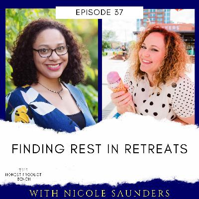 Finding Rest in Retreats with Nicole Saunders