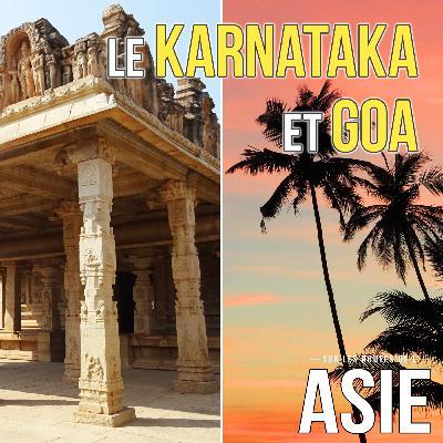 #53 – Le Karnataka et Goa (Inde)