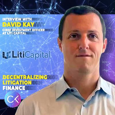 ⚖ Litigation finance powered by blockchain technology (w/ David Kay & Constantin Kogan)