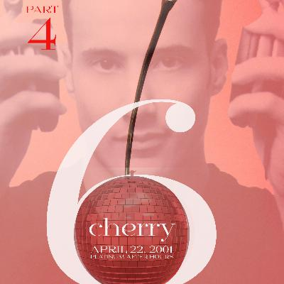 Cherry 6 Afterhours - 20th Anniversary Set . 04.22.01