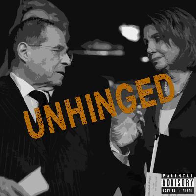 Episode 65: Unhinged