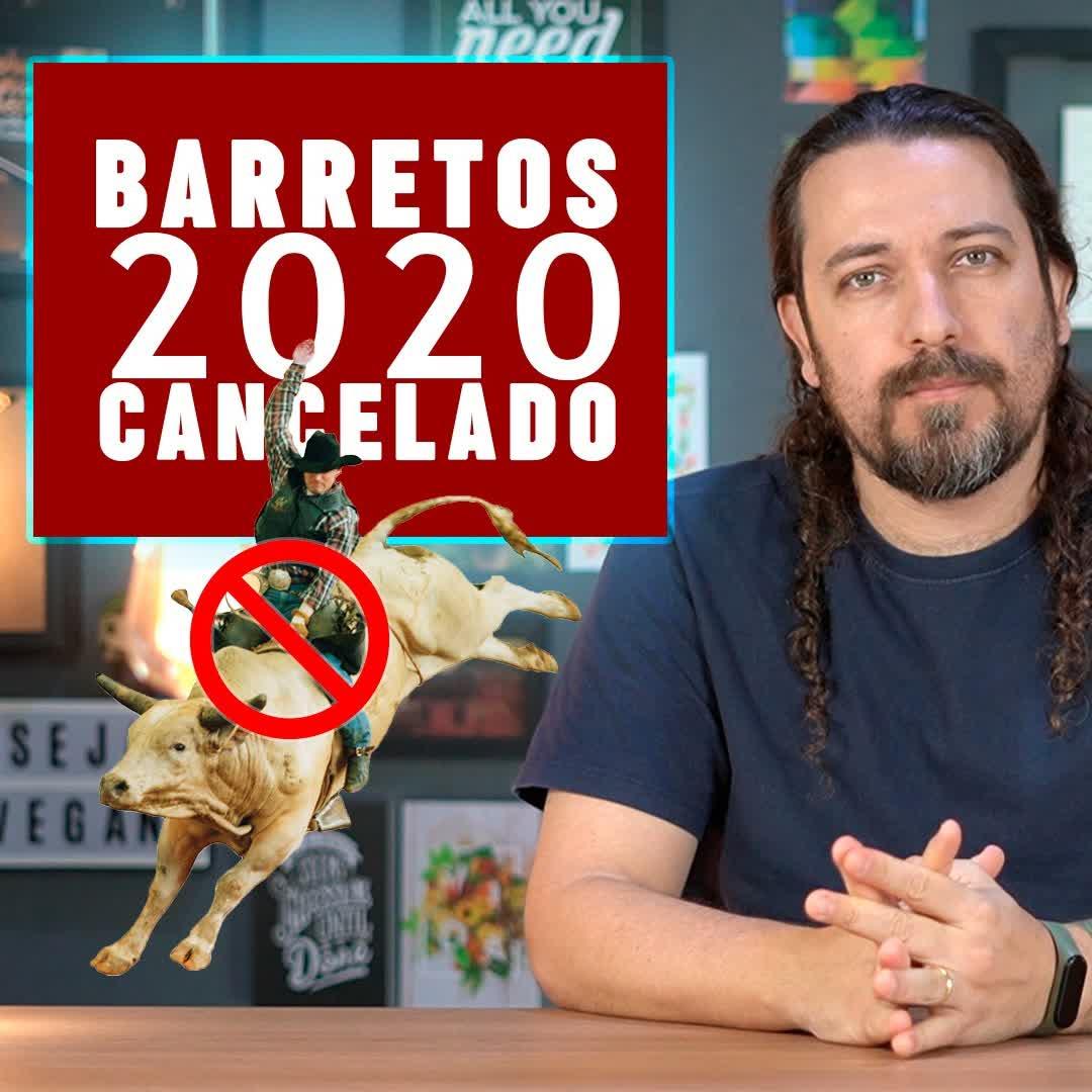 Festa do Peão de Barretos 2020 CANCELADA