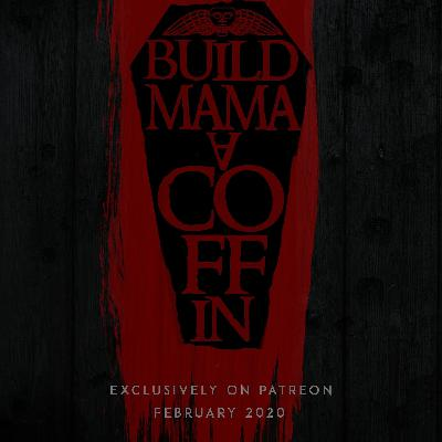 Build Mama a Coffin: Trailer