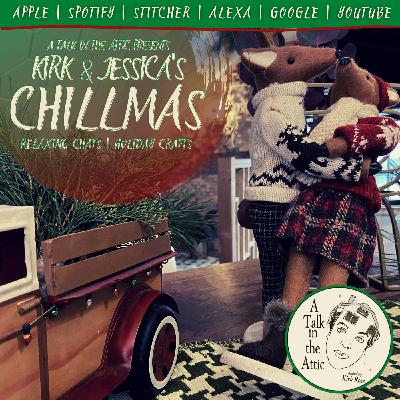 KIRK & JESSICA'S CHILL-MAS 2020: Relaxing Chats, Holiday Crafts