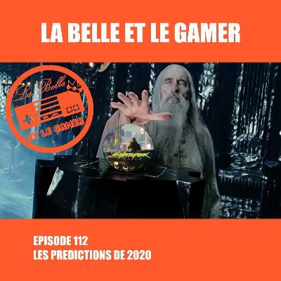 Episode 112: Les Prédictions de 2020