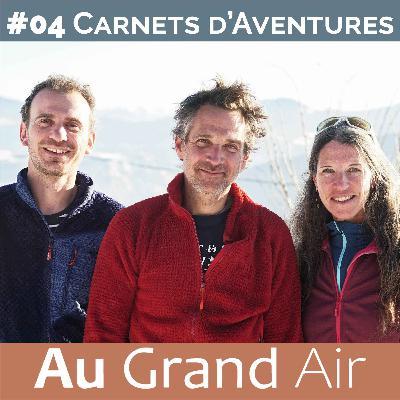 #04 - Carnets d'Aventures: d'Aventures et de bivouacs