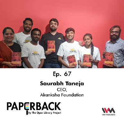 Ep. 67: Saurabh Taneja (Akanksha Foundation)