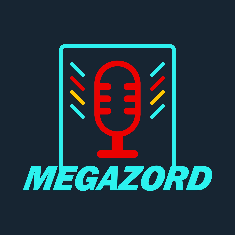 Cast #01 - Olá, o Megazord é um podcast!
