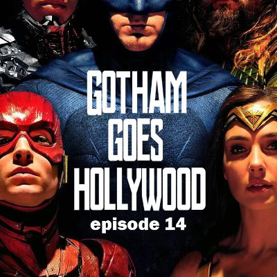 Gotham goes Hollywood episode 14: Justice League (2017)