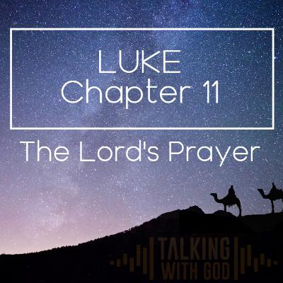 14 Days to Christmas - Luke Chapter 11 - The Lord's Prayer