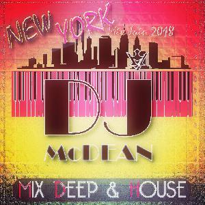 Dj MCDEAN : Deep & House 2018 - NEW YORK