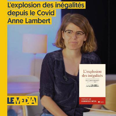 Osap | L'explosion des inégalités depuis le Covid | Anne Lambert