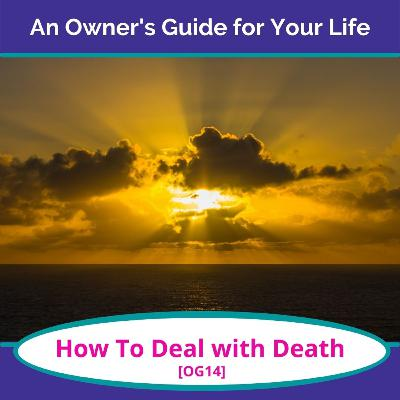 How To Deal with Death [OG14]