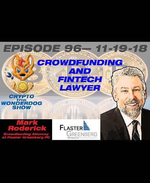 E96 - Mark Roderick - Crowdfunding & FinTech Attorney