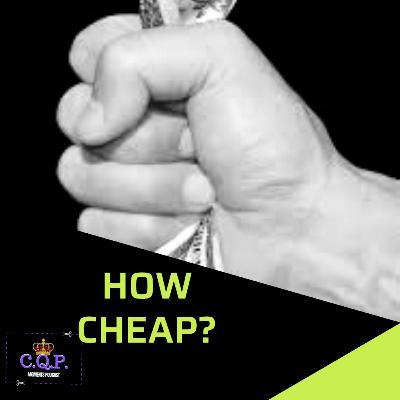 How Cheap?!