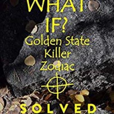 GOLDEN STATE KILLER ZODIAC SOLVED - ANNE PENN