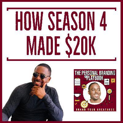 How Season 4 Generated $20k