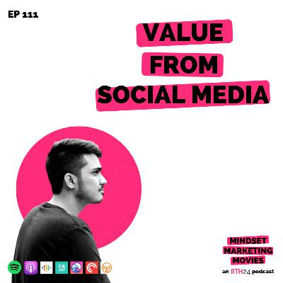 Value from Social Media || Ep 111 || an RTH24 podcast