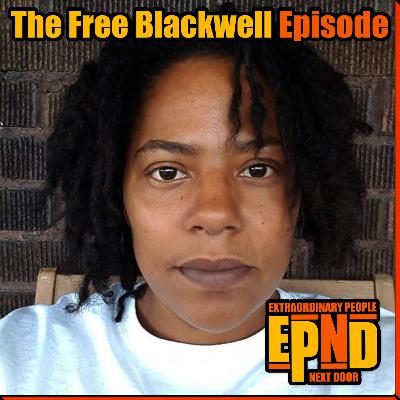 Season 1.03 - The Free Blackwell Episode