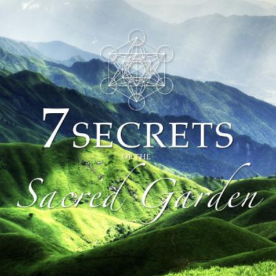 Meditation For Spiritual Guidance: 7 Secrets Of The Sacred Garden