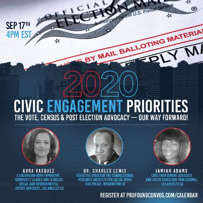 Civic Engagement Priorities The Vote, Census & Post Election Advocacy - Our Way Forward!
