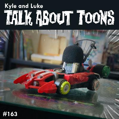 Kyle and Luke Talk About Toons #163: All 3 Funs