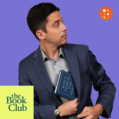 The Book Club: Man's Search for Meaning by Viktor Frankl with Dennis Prager