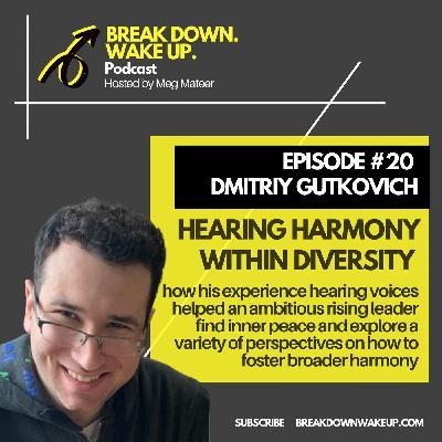 020 - Hearing harmony within diversity with Dmitriy Gutkovich